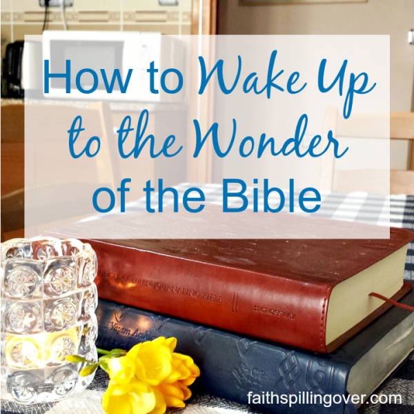 Do your eyes ever glaze over when you try to read the Bible? Try these 4 tips for waking up to the wonder of God's Word. {Free Bible Highlighting Printable}