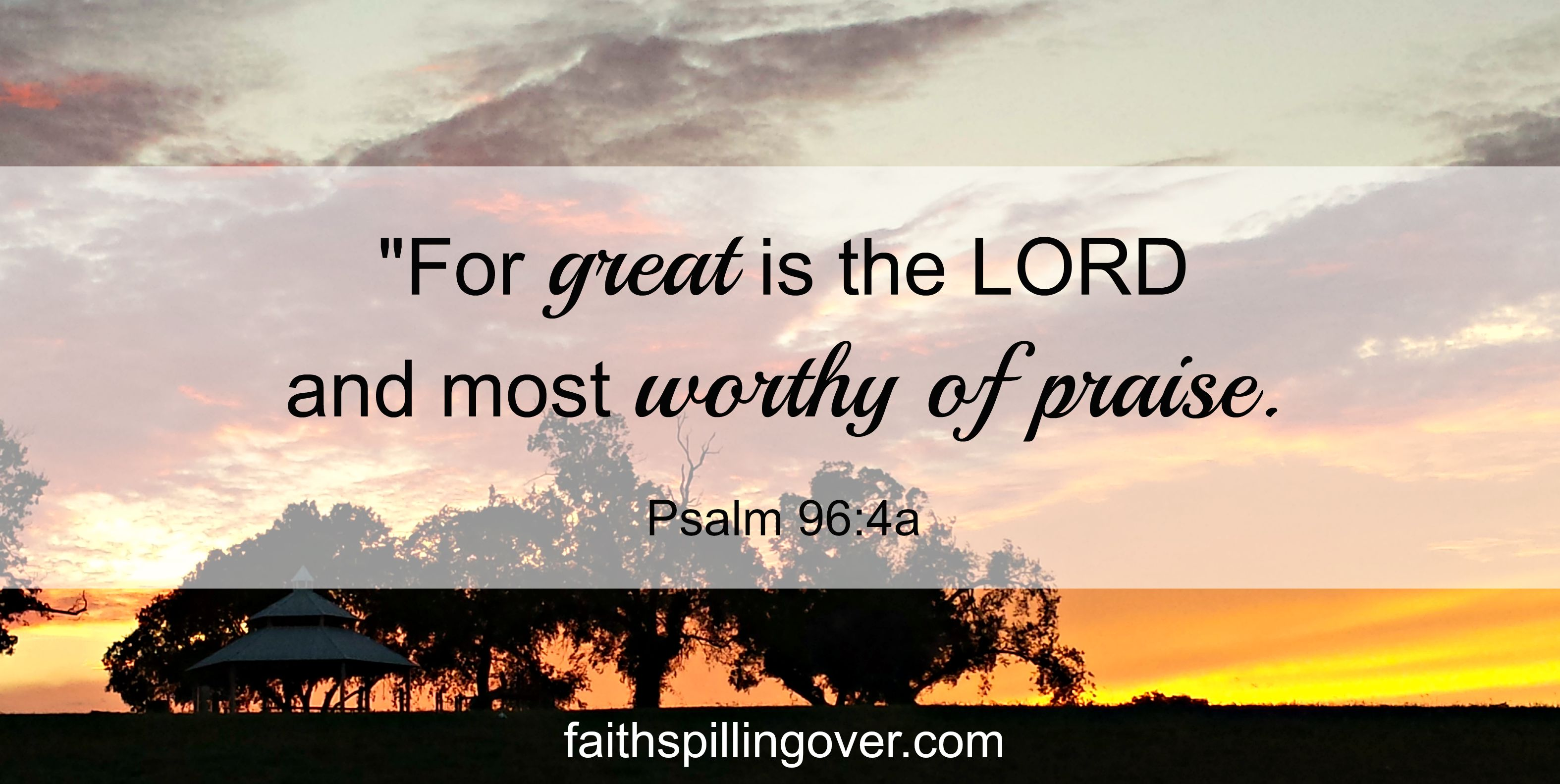 Great is the Lord scripture