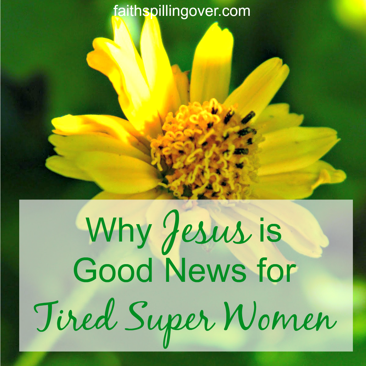 Jesus is good new for tired superwomen