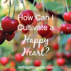 3 tips for a happier heart. Life will always bring challenges, but we can cultivate a more positive attitude.