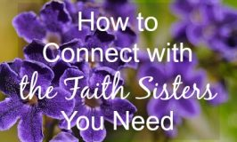 How to Connect with the Faith Sisters You Need