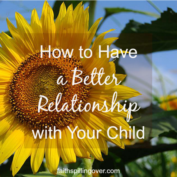 If you want to pass on your faith to your kids, don't overlook the power of a good relationship. Here are 15 tips on building a better relationship with your kids. - Copy