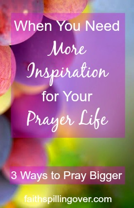 prayer-is-more-than-handing-god-a-to-do-list-prayer-invites-more-of-him-into-our-lives-here-are-3-ways-to-pray-bigger