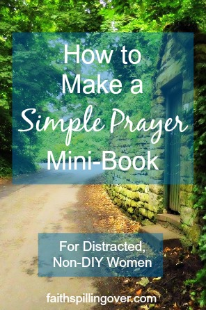 Prayer is our most important ministry, but it's easy to go AWOL and zone out. Make your prayer list into a mini-book you can take with you on the go.