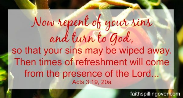 Repentance is key to relationship with God. It's a door to more joy and growth. Scripture