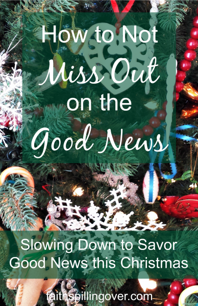 holiday activities can take our focus off the main thing: slowing down to savor and share the good news. 3 ways to get more out of Christmas.
