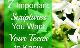 7 Important Scriptures You Want Your Teens to Know