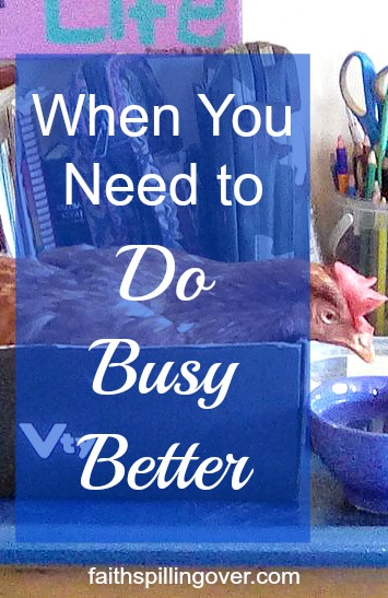 Hurry turns me into someone I don't want to be, but the new book Doing Busy Better by Glynnis Whitwer is showing me how to hit a reset button in my life.