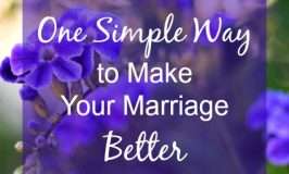 One Simple Way to Make Your Marriage Better