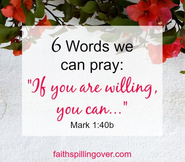 Is discouragement derailing your prayer life? 6 little words can renew your prayers and 3 truths will renew your hope. You can trust God to work.