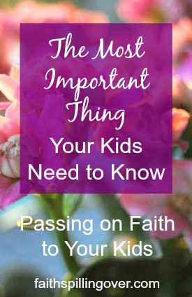 We can't control whether our older children accept our faith, but we can choose to keep demonstrating God's love. Here's what kids need from their parents.