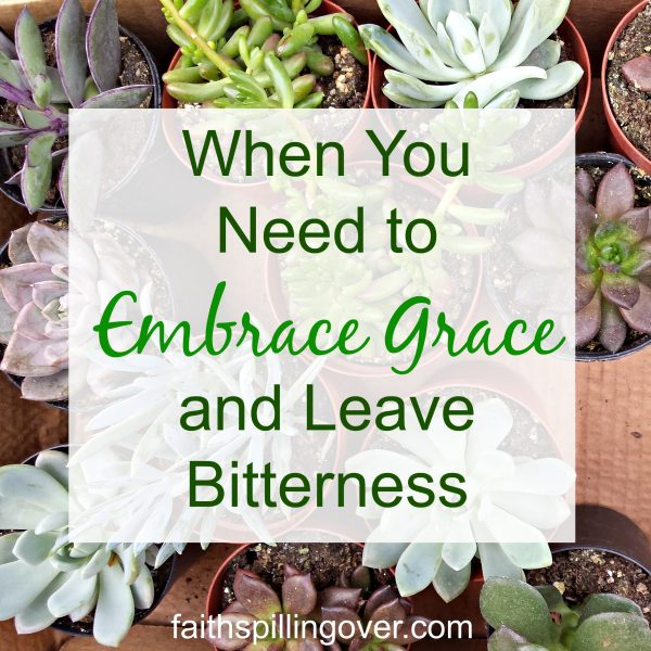 When we're in a hard place, it's dificult to see God's grace. This simple shift in perspective can help us keep bitterness at bay and embrace His grace.