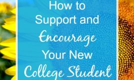 How to Support and Encourage Your New College Student