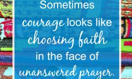 When You Need Courage to Keep Praying