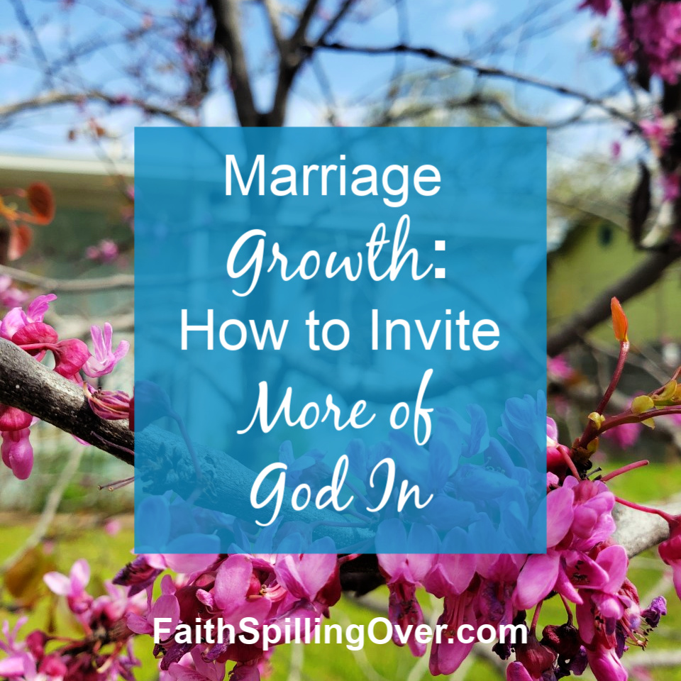 For greater growth and unity in Christian marriage, we need to invite more of God into our relationship. Here are 5 ways to invite God into your marriage.