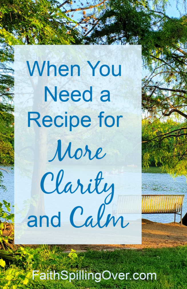 Wish you had a recipe for clarity and calm when life gets chaotic? Jesus offers us not a recipe, but a road to follow. He'll show us our next right thing. #mynextrightthing #calm #peace #Jesus #clarity #nextsteps