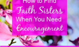 Faith Sisters encourage our spiritual growth. We need them, but obstacles can leave us feeling alone. 5 Ways to Find Faith Sisters. {Plus free Bible study!} #fellowship #christianwomen #Biblestudy