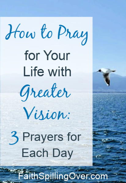 Ever wonder how to pray effectively for your own life? 3 prayers from Psalm 90 will give you a greater vision about how to pray for what really matters. #prayer #prayertips #spiritualgrowth