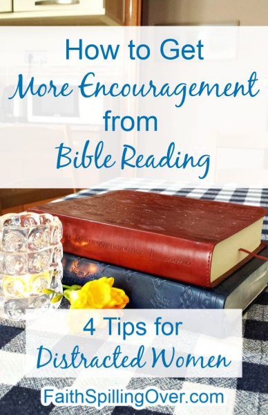 Has Bible reading has grown dull for you? These 4 tips can help you hear God's voice through His Word and get the encouragement you need. #Biblestudy #Biblestudytips