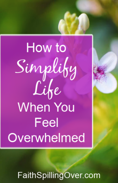 How do you simplify life when you're overwhelmed and overcommitted?  One simple priority helps everything else fall into place.