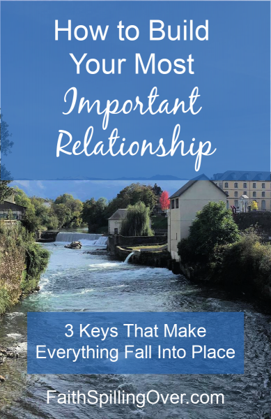 Investing in One Key Relationship will improve all our other relationships. 3 Keys to building a better #relationship with Jesus.