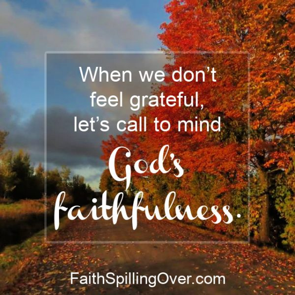 How do you give thanks when you don't feel grateful? One tiny verse from Scripture is a game-changer. It will help you feel gratitude again.