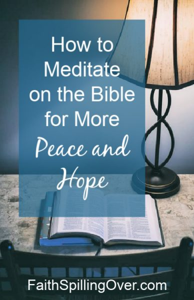 Struggling with negative thoughts? These tips will help you meditate on God's Word instead to experience more peace and hope.